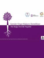 Gençler Organ Bağışını Destekliyor: Her Bağış Yeni Bir Hayattır Projesi