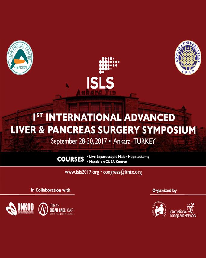 ISLS 2017 1. Uluslararası İleri Karaciğer ve Pankreas Cerrahisi Sempozyumu