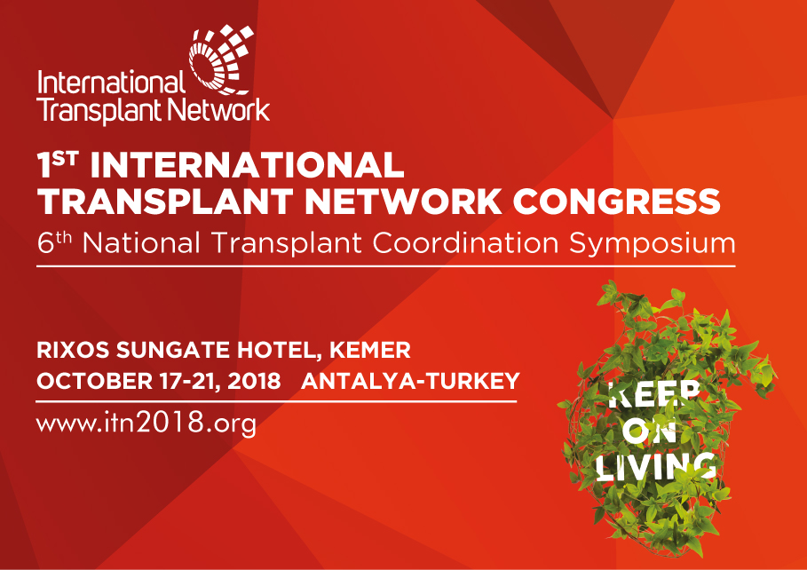 1. Uluslararası Organ Nakli Ağı ITN Kongresi 2018