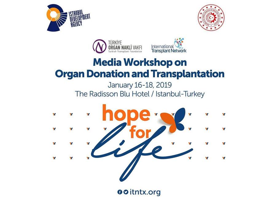 Organ Nakli ve Organ Bağışı Medya Çalıştayı 2018