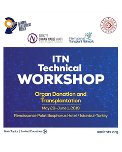 29 May – 1 June Organ Donation and Transplantation Technical Workshop